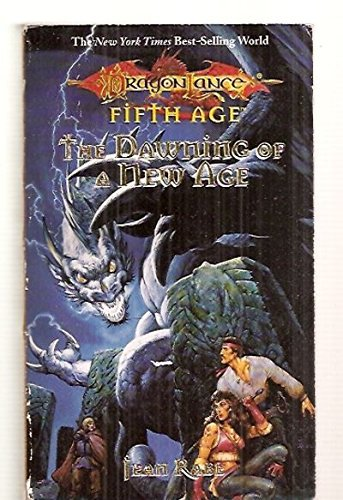 Jean Rabe The Dawning Of A New Age Dragonlance