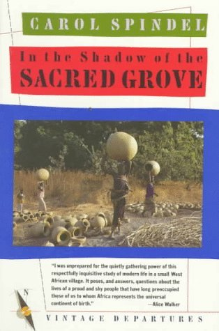 Carol Spindel In The Shadow Of The Sacred Grove