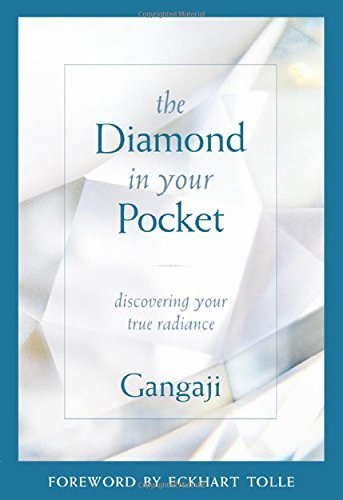 Gangaji The Diamond In Your Pocket Discovering Your True Radiance