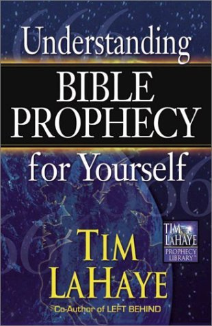 Tim Lahaye Understanding Bible Prophecy For Yourself