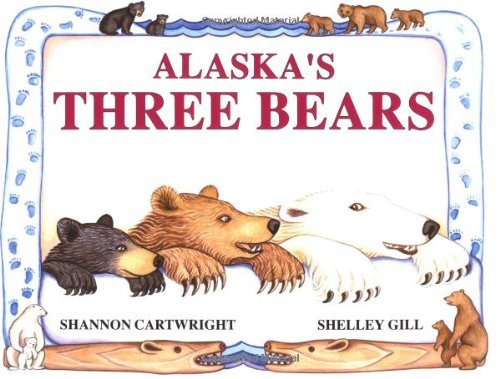 Shelley Gill Alaska's Three Bears