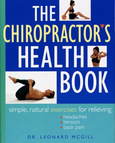 Leonard Mcgill The Chiropractor's Health Book Simple Natural Ex
