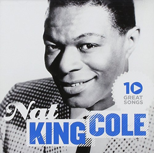 Nat King Cole 10 Great Songs