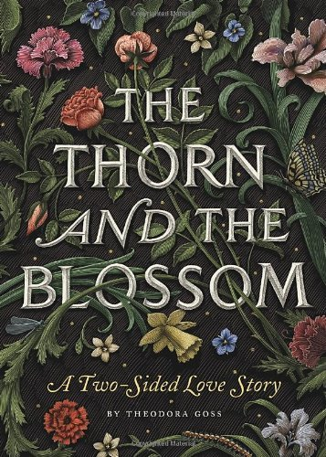 Theodora Goss The Thorn And The Blossom A Two Sided Love Story