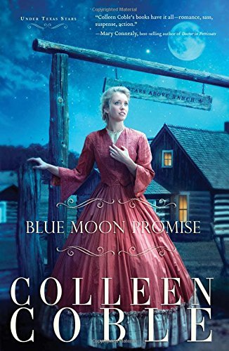Colleen Coble Blue Moon Promise