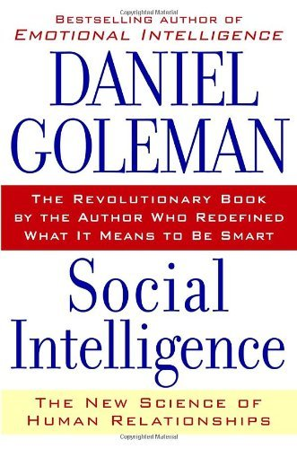 Daniel P. Goleman Social Intelligence The New Science Of Human Relationships
