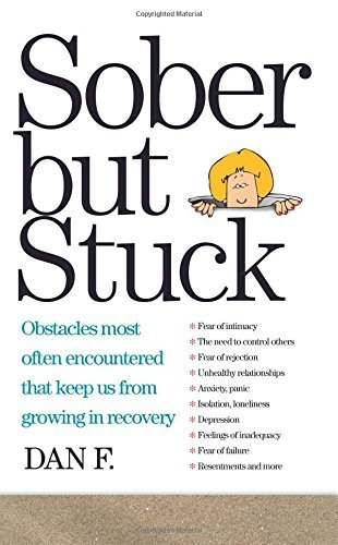 Dan F Sober But Stuck Obstacles Most Often Encountered That Keep Us Fro Revised