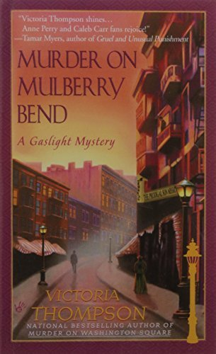 Victoria Thompson Murder On Mulberry Bend A Gaslight Mystery