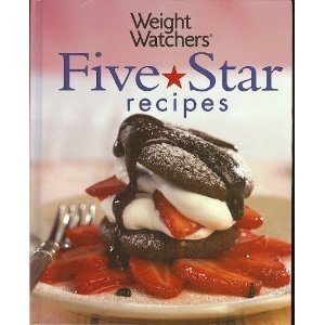 Weight Watchers International Weight Watchers Five Star Recipes