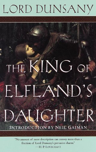 Dunsany The King Of Elfland's Daughter