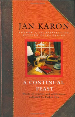 Jan Karon A Continual Feast Words Of Comfort & Celebration