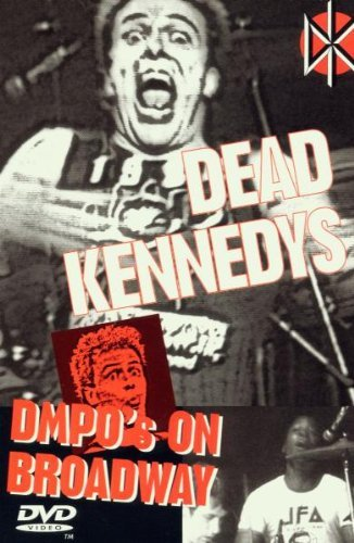 Dead Kennedys Dmpo's On Broadway