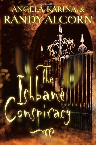 Randy Alcorn The Ishbane Conspiracy