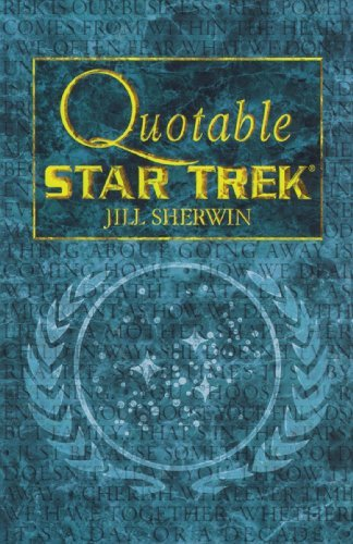 Jill Sherwin Star Trek Quotable Star Trek Original