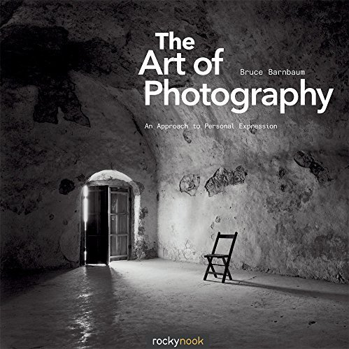 Bruce Barnbaum The Art Of Photography An Approach To Personal Expression