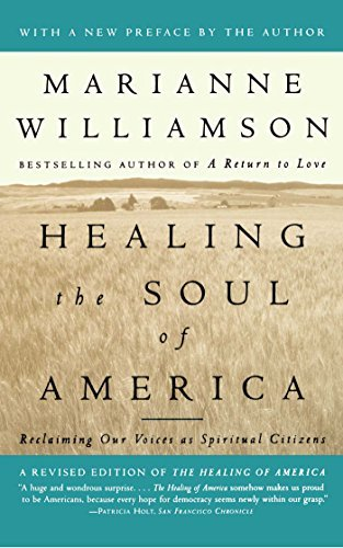 Marianne Williamson Healing The Soul Of America Reclaiming Our Voices As Spiritual Citizens