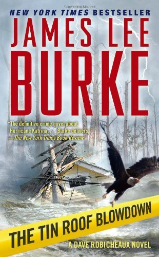 James Lee Burke Tin Roof Blowdown The