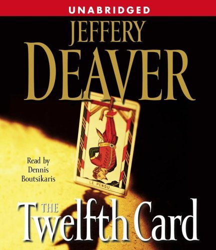 Jeffery Deaver The Twelfth Card