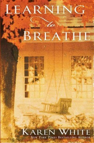 Karen White Learning To Breathe