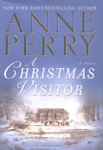 Anne Perry A Christmas Visitor