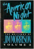 Jim Morrison The American Night The Writings Of Jim Morrison Vol. 2
