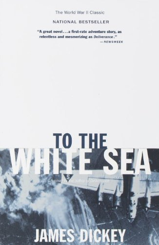 James Dickey To The White Sea