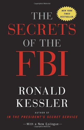 Ronald Kessler The Secrets Of The Fbi