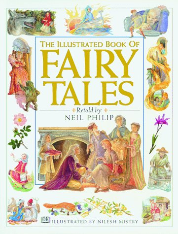 Neil Philip The Illustrated Book Of Fairy Tales Spellbinding