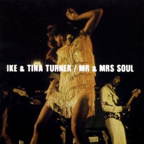 Ike & Tina Turner Mr. & Mrs. Soul