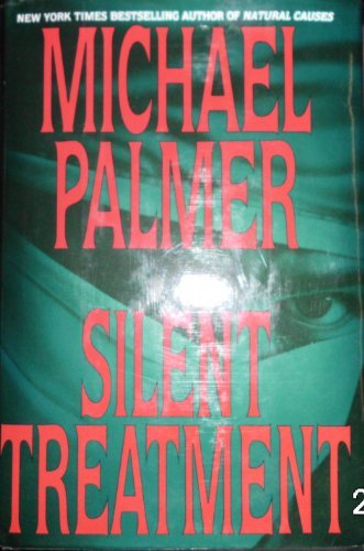 Michael Palmer Silent Treatment