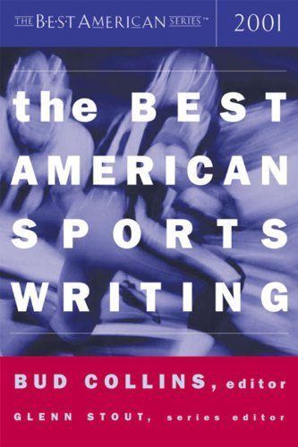 Bud Collins The Best American Sports Writing 2001