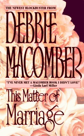 Debbie Macomber This Matter Of Marriage