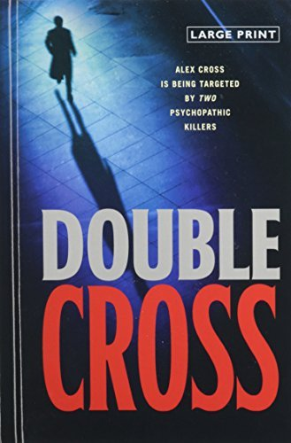 James Patterson Double Cross Large Print