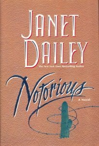 Janet Dailey Notorious