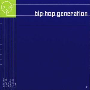 Bip Hop Generation Vol. 4 Bip Hop Generation