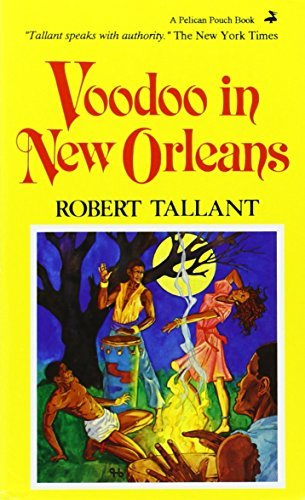 Robert Tallant Voodoo In New Orleans