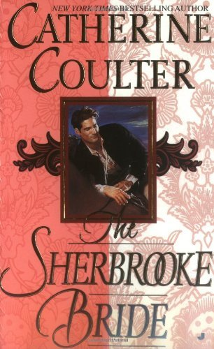 Catherine Coulter The Sherbrooke Bride Bride Series
