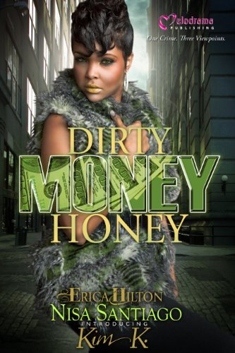 Erica Hilton Dirty Money Honey