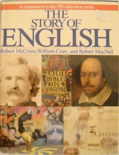 Mccrum Robert Cran William Macneil Robert The Story Of English