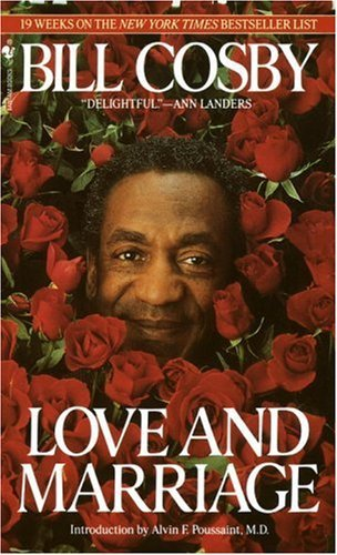 Bill Cosby Love And Marriage