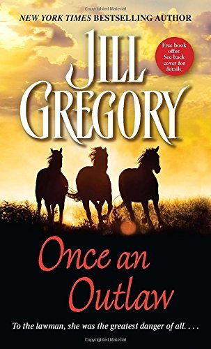 Jill Gregory Once An Outlaw