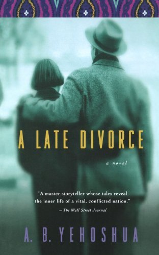 A. B. Yehoshua A Late Divorce
