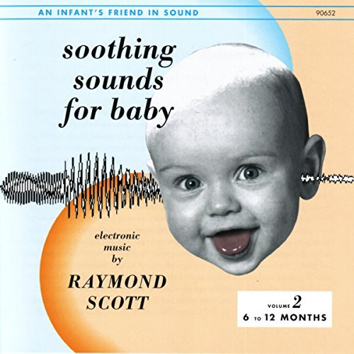 Raymond Scott Soothing Sounds For Baby 2