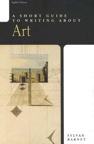 Sylvan Barnet A Short Guide To Writing About Art (short Guide)