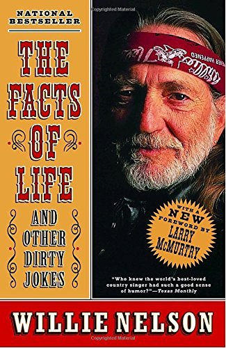 Willie Nelson The Facts Of Life And Other Dirty Jokes