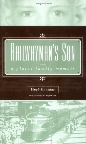 Hugh Hawkins Railwayman's Son A Plains Family Memoir