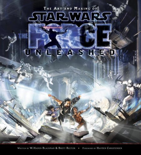 W. Haden Blackman Art And Making Of Star Wars The The Force Unleashed