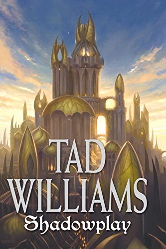 Tad Williams Shadowplay