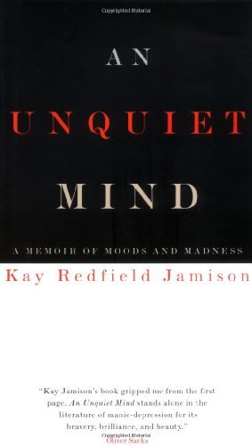 Kay Redfield Jamison An Unquiet Mind New