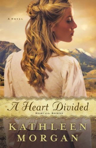 Kathleen Morgan A Heart Divided